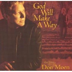 Don Moen - God Will Make A Way - Best Of Don Moen (CD)