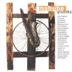 Mahube - Qhebeka(Move Forward) - (CD)