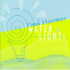 Paul Hammer - Water And Lights (CD)