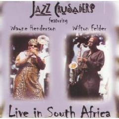 Jazz Crusaders - Live In Soulth Africa (CD)
