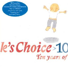 K's Choice - 10: Ten Years Of K's Choice (CD)