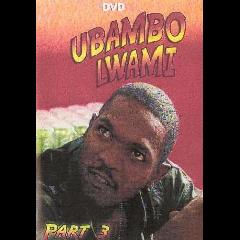 Ubambo Lwami 3 - (DVD)