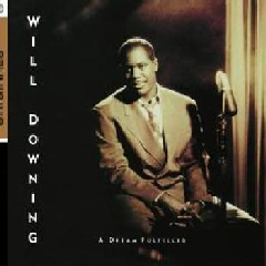 Will Downing - A Dream Fulfilled (CD)