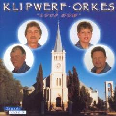 Klipwerf Boereorkes - Loof Hom (CD)