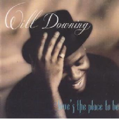 Will Downing - Love's The Place To Be (CD)