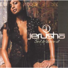 Jerusha - Got To Have It (CD)