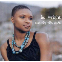 Lizz Wright - Dreaming Wide Awake (CD)