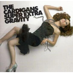 Cardigans - Super Extra Gravity (CD)
