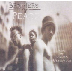 Brothers Of Peace - King Of Kwaito (CD)