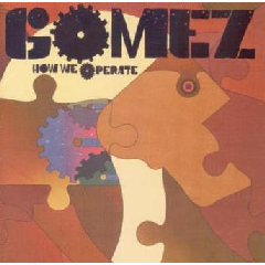 Gomez - How We Operate (CD)