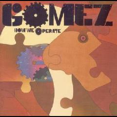 Gomez - How We Operate (CD)