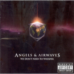 Angels And Airways - We Don't Need To Whisper (CD)