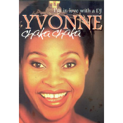 Yvonne Chaka Chaka - I'm In Love With A DJ (DVD)
