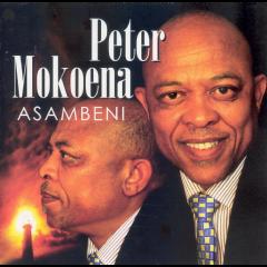 Peter Mokoena - Asambeni (CD)