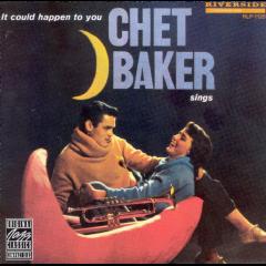 Chet Baker - It Could Happen To You - Chet Baker Sings (CD)