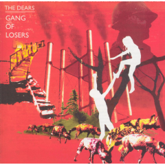 Dears, The - Gang Of Losers (CD)