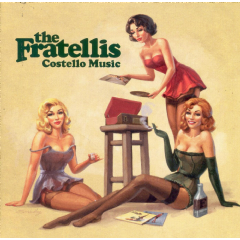 Fratellis, The - Costello Music (CD)