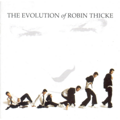 Robin Thicke - The Evolution Of Robin Thicke (CD)