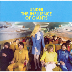 Under The Influence Of Giants - Under The Influence Of Giants (CD)