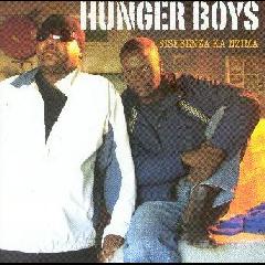 Hunger Boys - Sisebenza Ka Nzima (CD)