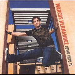Marcos Hernandez - Jump Into It (CD)