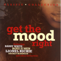 Get The Mood Right (r&b) - Get The Mood Right (CD)