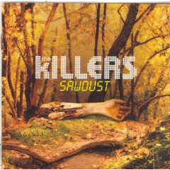 Killers - Sawdust (CD)