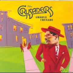 Crusaders - Groove Crusade - Best Of The Crusaders (CD)