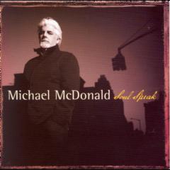 Michael Mcdonald - Soul Speak