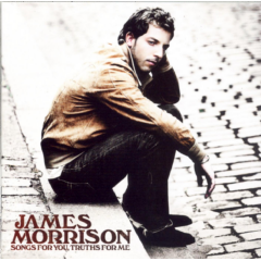 James Morrison - Songs For You, Truths For Me (CD)