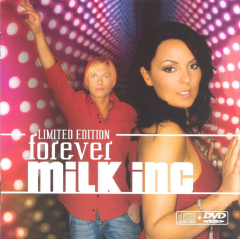 Milk Inc - Forever - Limited Edition (CD + DVD)