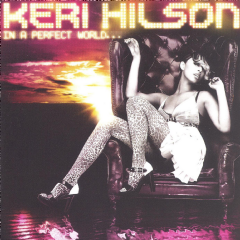 Keri Hilson - In A Perfect World... (CD)