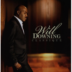 Will Downing - Classique (CD)