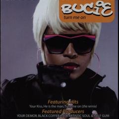 Bucie - Turn Me On (CD)