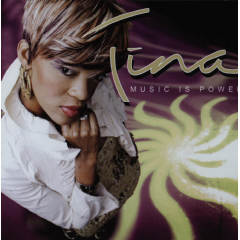 Tina - Music Is Power (CD)