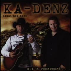 Ka-denz - Draai Hom Hard (CD)