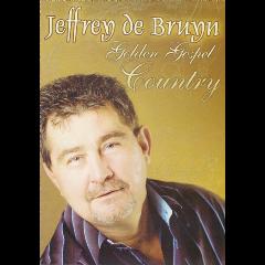 Jeffrey De Bruyn - Golden Gospel Country (DVD)