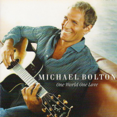 Michael Bolton - One World, One Love (CD)