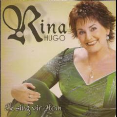Rina Hugo Gospel - Ek Sing Vir Hom (CD)