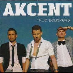 Akcent - True Believers (CD)