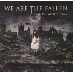 We Are The Fallen - Tear The World Down (CD)