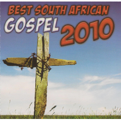 Best South African Gospel 2010 - Best South African Gospel 2010 (CD)