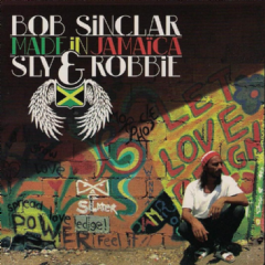 Bob Sinclar - Made In Jamaica (CD)