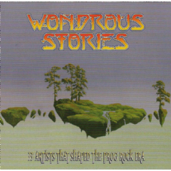 Wonderous Stories - Wonderous Stories Prog Rock (CD)