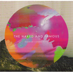 Naked And Famous - Passive Me, Agressive You (CD)