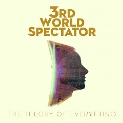 3rd World Spectator - Theory Of Everything (CD)