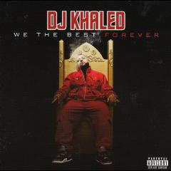 Dj Khaled - We The Best Forever (CD)