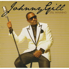 Johnny Gill - Still Winning (CD)