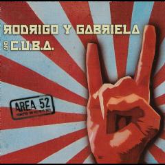 Rodrigo Y Gabriela & C.u.b.a. - Area 52 (CD)