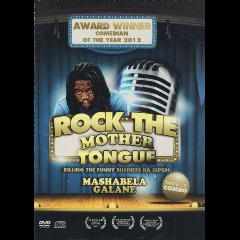 Mashabela Galane - Rock The Mother Tongue (DVD)